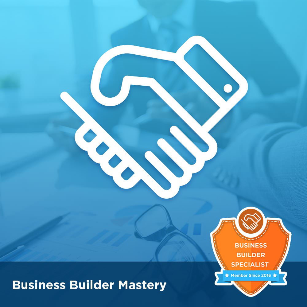 Business Builder Mastery Course